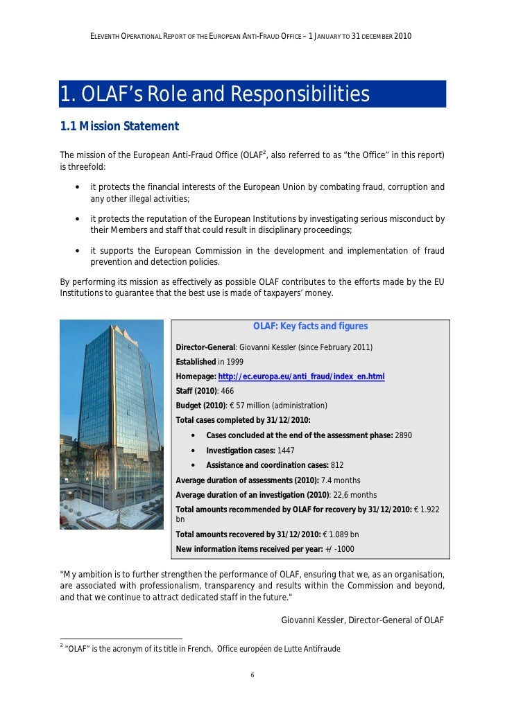 ELEVENTH OPERATIONAL REPORT OF THE EUROPEAN ANTI-FRAUD OFFICE – 1 JANUARY TO 31 DECEMBER 20101.2 OLAF's MandateOLAF invest...