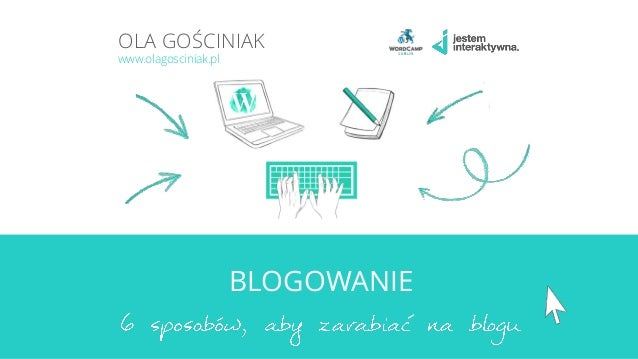 BLOGOWANIE OLA GOŚCINIAK www.olagosciniak.pl