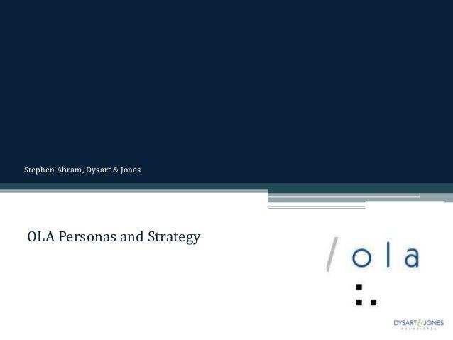 Stephen Abram, Dysart & JonesOLA Personas and Strategy