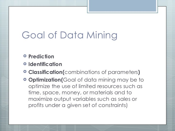 using data mining tool as a means of maximizing businesses profits The goal of any business analytic tool is to analyze data and extract actionable and commercially relevant information that you can use to the 18 best analytics tools every business manager it allows you to solve problems involving minimizing and maximizing.