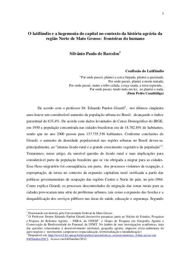 1    O latifúndio e a hegemonia do capital no contexto da história agrária da             região Norte de Mato Grosso: fro...