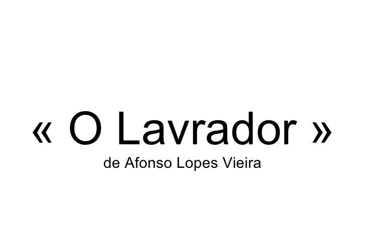 «O Lavrador» de Afonso Lopes Vieira