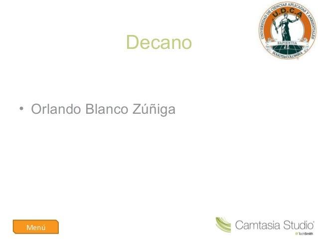 Decano• Orlando Blanco ZúñigaMenú