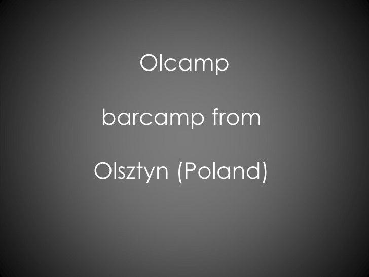 Olcamp barcamp from  Olsztyn (Poland)