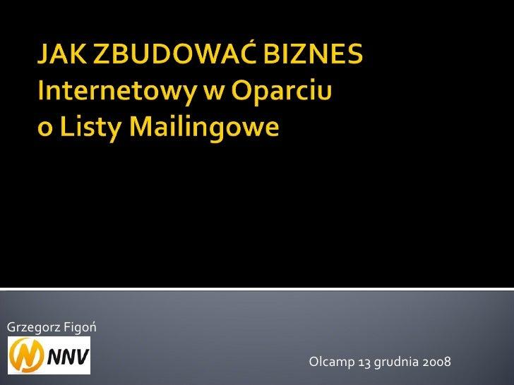 Grzegorz Figoń Olcamp 13 grudnia 2008