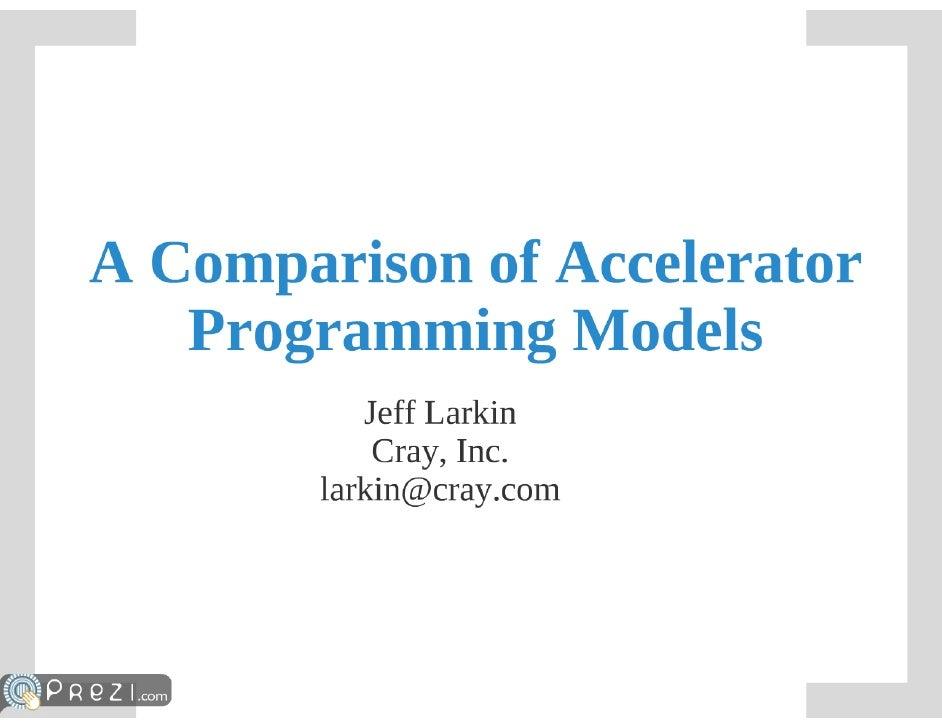 A Comparison of Accelerator Programming Models