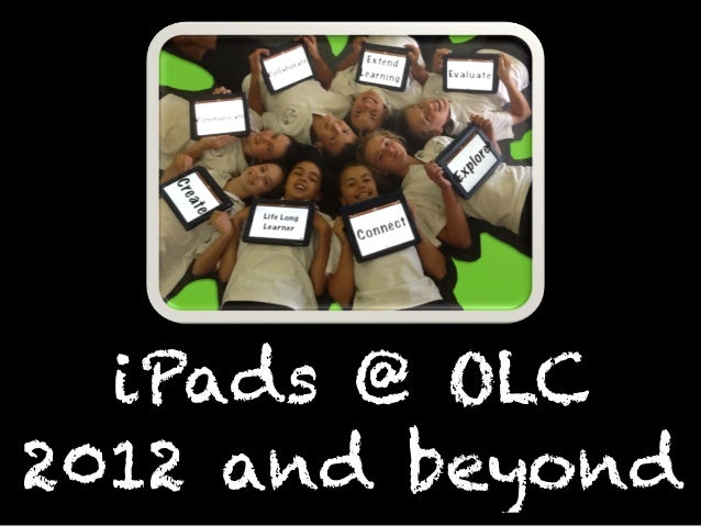 iPads @ OLC2012 and beyond