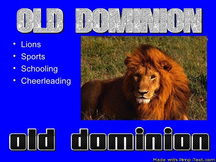 <ul><li>Lions </li></ul><ul><li>Sports </li></ul><ul><li>Schooling </li></ul><ul><li>Cheerleading </li></ul>