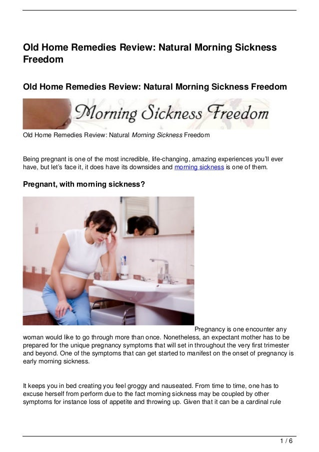 Old Home Remedies Review: Natural Morning SicknessFreedomOld Home Remedies Review: Natural Morning Sickness FreedomOld Hom...