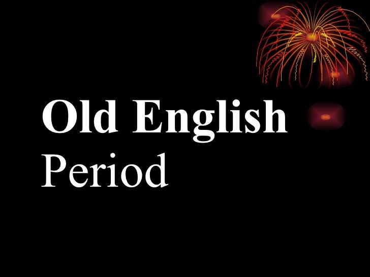 OLD ENGLISH PERIOD PDF