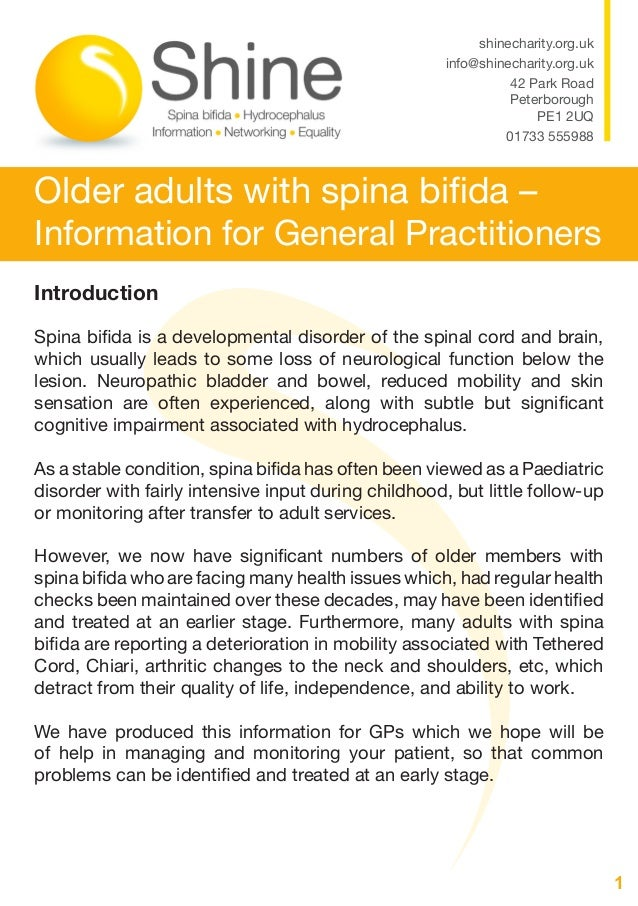 1 Older adults with spina bifida – Information for General Practitioners shinecharity.org.uk info@shinecharity.org.uk 42 P...