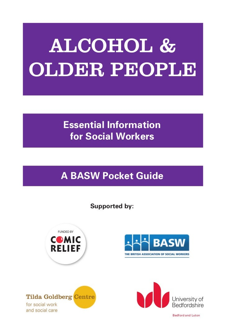 ALCOHOL &                   OLDER PEOPLE                         Essential Information                          for Social...