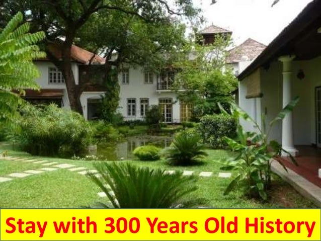 Stay with 300 Years Old History