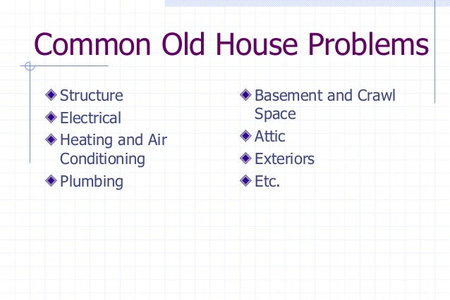Old house problems august 2013