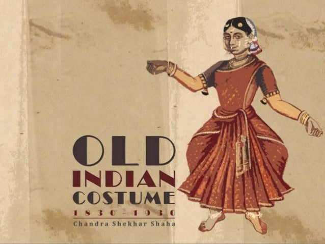 Old india costume for fashion design.