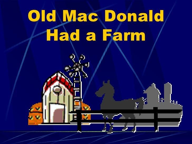 Old Mac Donald Had a Farm