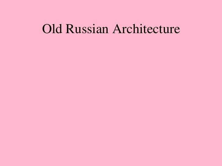 Old Russian Architecture