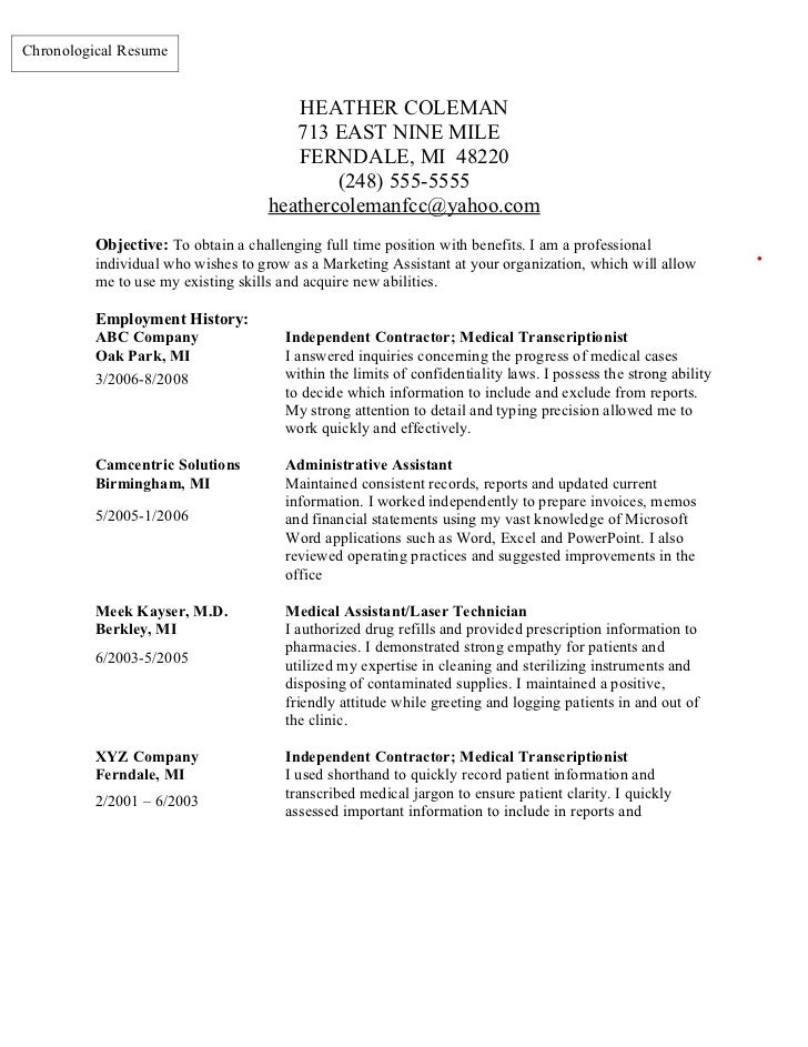 Chronological Resume                                       HEATHER COLEMAN                                       713 EAST ...