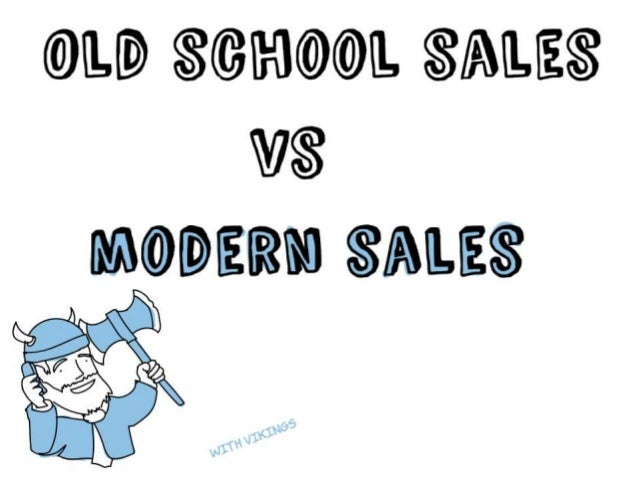 Old School Sales vs Modern Sales By Businessillustrator.com