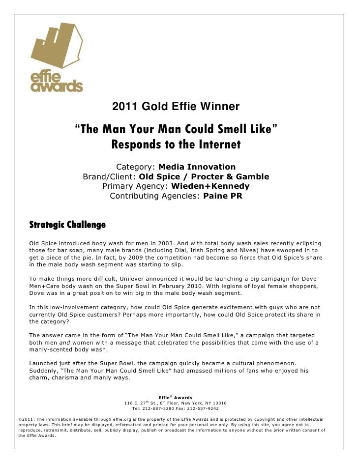 "2011 Gold Effie Winner                         ""The Man Your Man Could Smell Like""                               Responds ..."