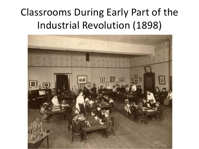 Classrooms During Early Part of the Industrial Revolution (1898)