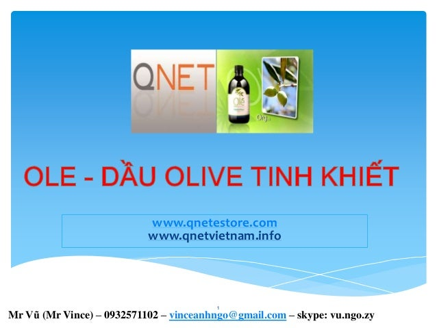 www.qnetestore.com www.qnetvietnam.info 1 Mr Vũ (Mr Vince) – 0932571102 – vinceanhngo@gmail.com – skype: vu.ngo.zy