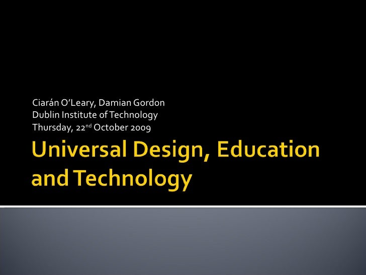 Ciarán O'Leary, Damian Gordon Dublin Institute of Technology Thursday, 22 nd  October 2009