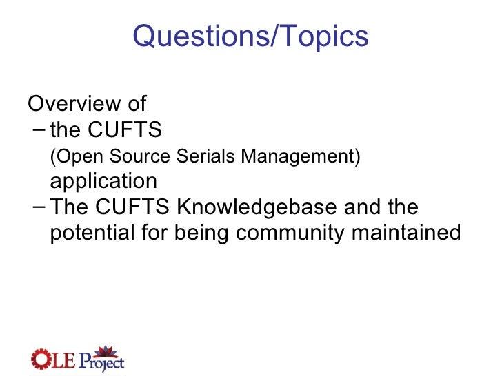 OLE Project Webinr - Conversation with CUFTS April 8 2009 Slide 2