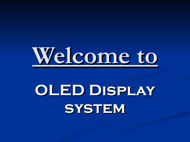 Welcome to OLED Display system