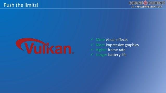 What is Vulkan? o An open-standard, cross-platform graphics+compute API • Compatibility break with OpenGL • Start from fir...