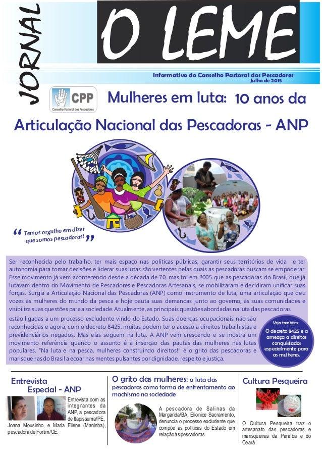 O LEMEInformativo do Conselho Pastoral dos Pescadores Julho de 2015 JORNAL Entrevista Especial - ANP Cultura Pesqueira Tem...