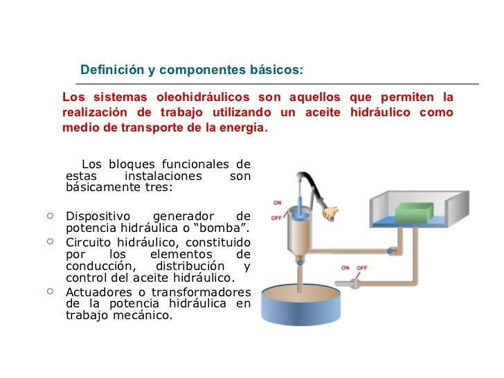 Definición y componentes básicos: <ul><li>Los bloques funcionales de estas instalaciones son básicamente tres: </li></ul><...