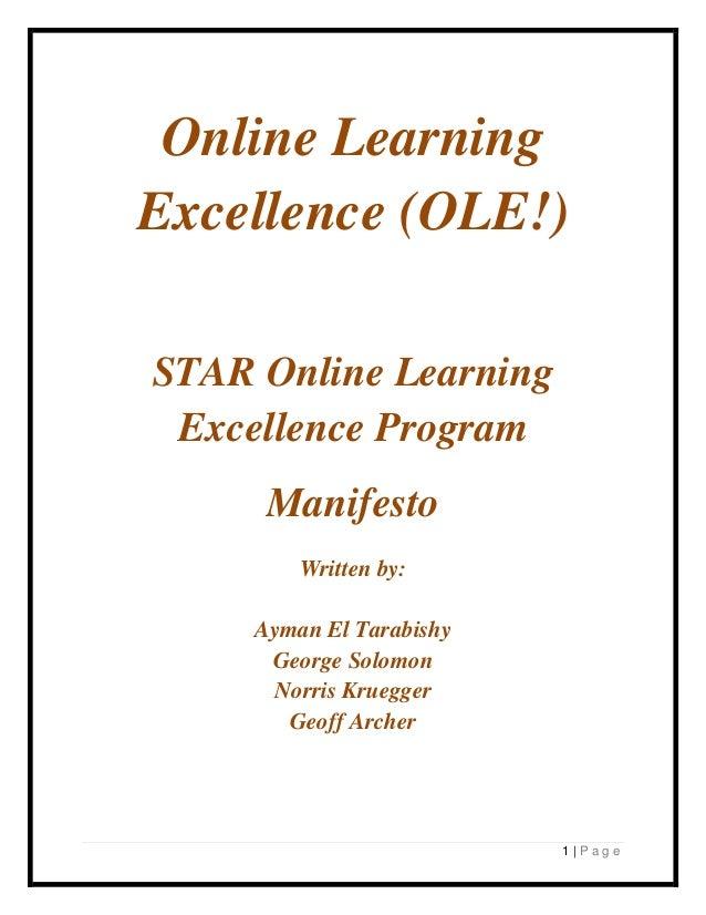 Online LearningExcellence (OLE!)STAR Online Learning Excellence Program      Manifesto         Written by:     Ayman El Ta...