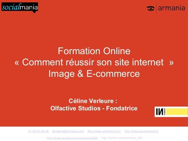 Formation Online« Comment réussir son site internet »      Image & E-commerce                           Céline Verleure : ...