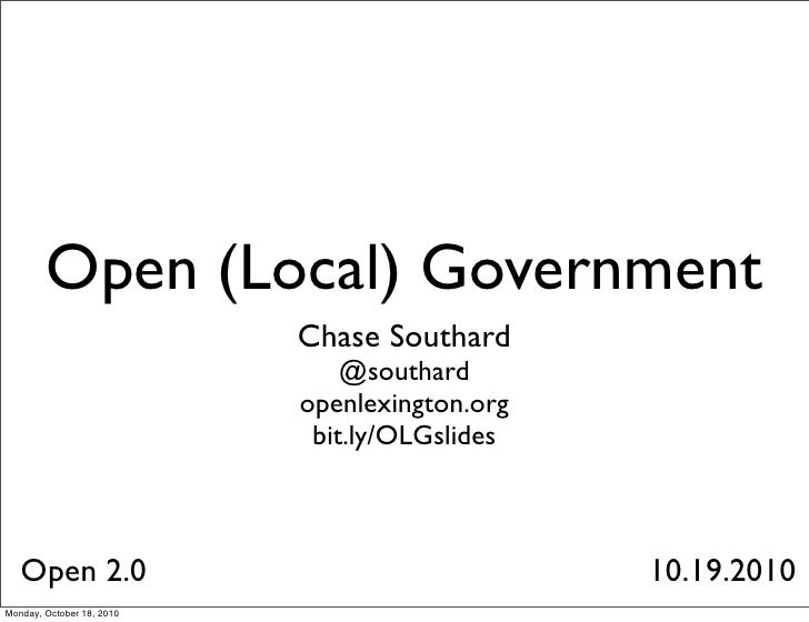 Open (Local) Government                            Chase Southard                                @southard                ...