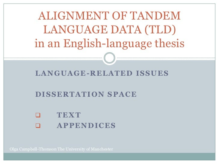 ALIGNMENT OF TANDEM              LANGUAGE DATA (TLD)            in an English-language thesis            LANGUAGE-RELATED ...