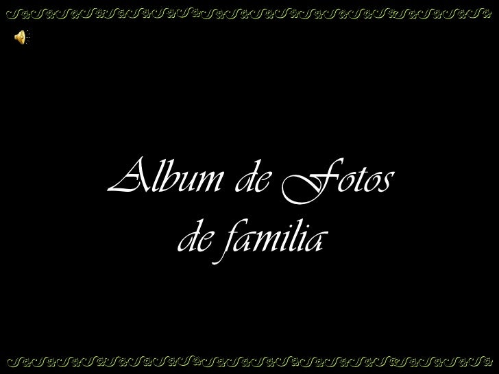 Album de Fotos de familia<br />