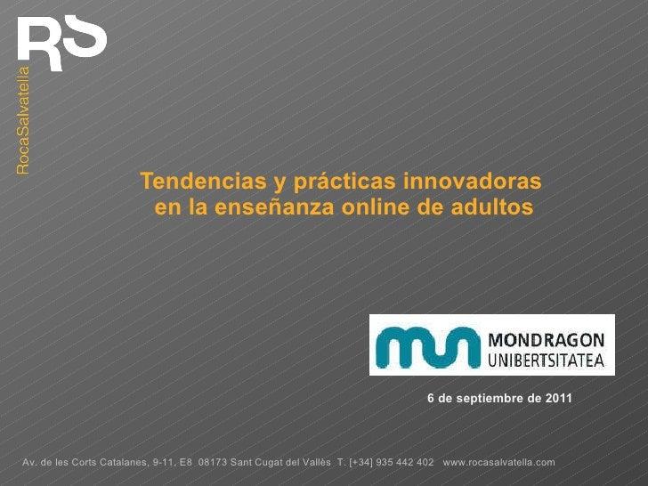 Tendencias y prácticas innovadoras  en la enseñanza online de adultos 6 de septiembre de 2011