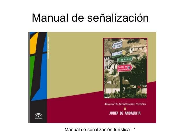 Manual de señalización  Manual de señalización turística 1