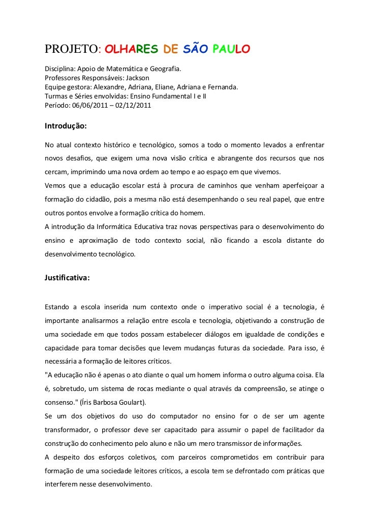 PROJETO: OLHARES DE SÃO PAULODisciplina: Apoio de Matemática e Geografia.Professores Responsáveis: JacksonEquipe gestora: ...