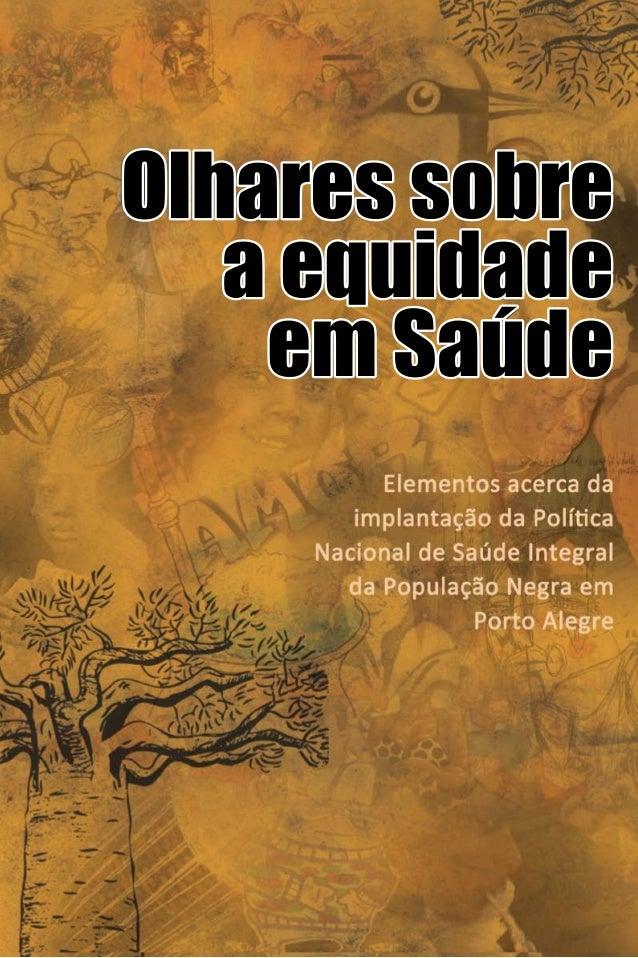 Organização  Elaine Oliveira Soares  Colaboração  Juliana Maciel Pinto e Simone Cruz  Realização  Secretária de Saúde, Pre...