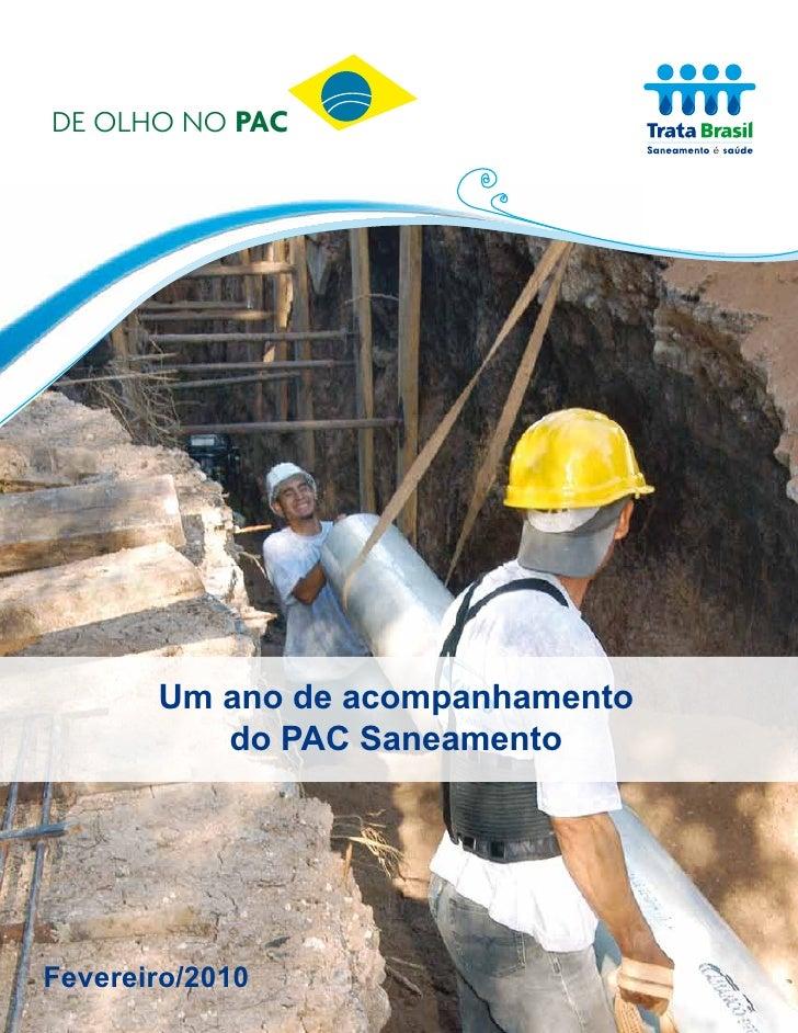 DE OLHO NO PAC   DE OLHO NO PAC                Um ano de acompanhamento               do PAC Saneamento     Fevereiro/2010...