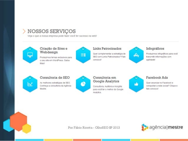 Por Fábio Ricotta - OlhoSEO SP 2013