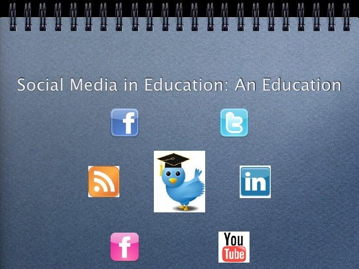 Social Media in Education: An Education