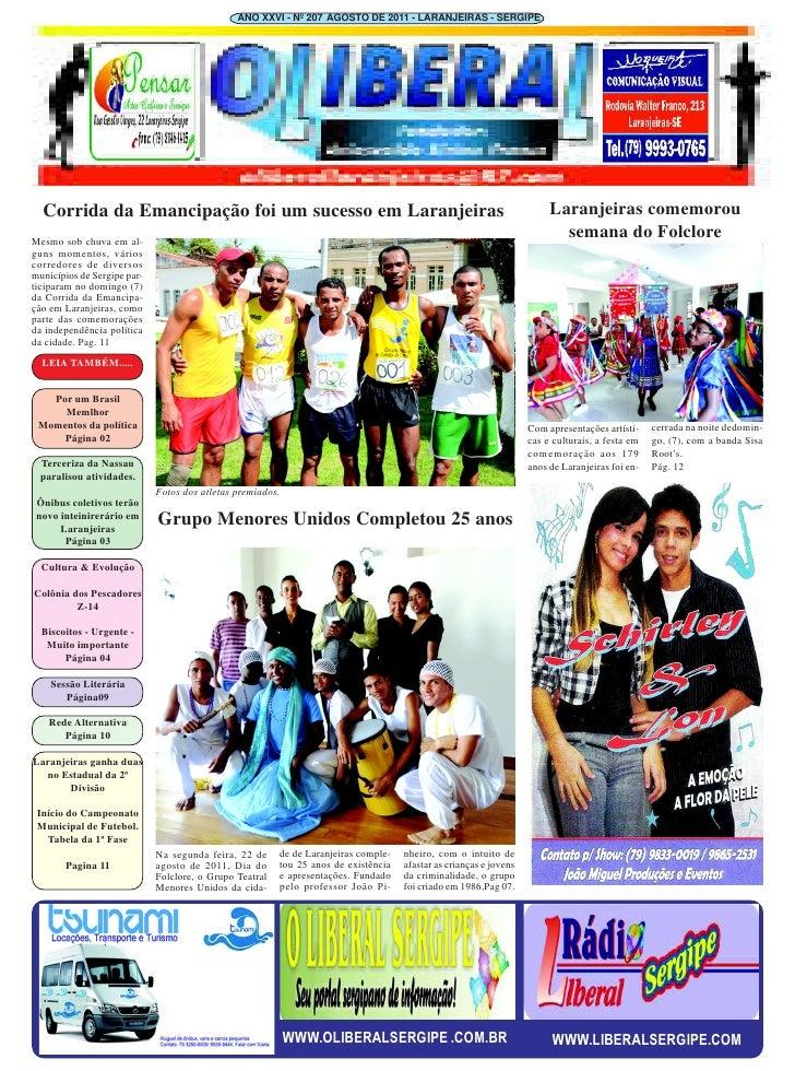 ANO XXVI - Nº 207 AGOSTO DE 2011 - LARANJEIRAS - SERGIPE  Corrida da Emancipação foi um sucesso em Laranjeiras            ...