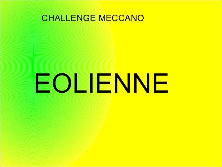 CHALLENGE MECCANOEOLIENNE