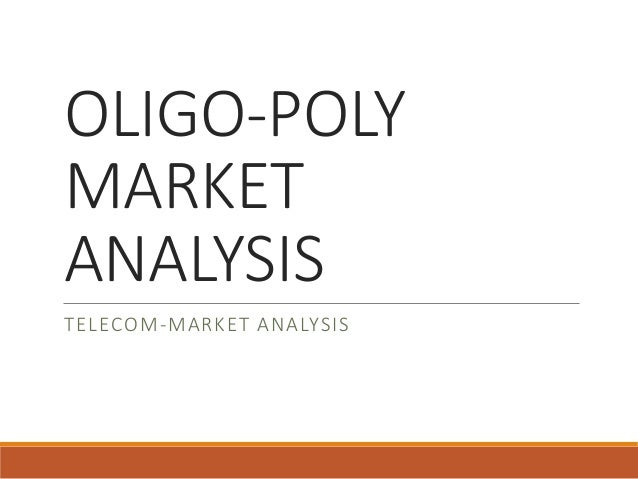 an analysis of oligopoly George a hay, oligopoly shared monopoly and antitrust law, 67 cornell l rev   the traditional economic analysis of oligopoly, on the other hand, portrays.