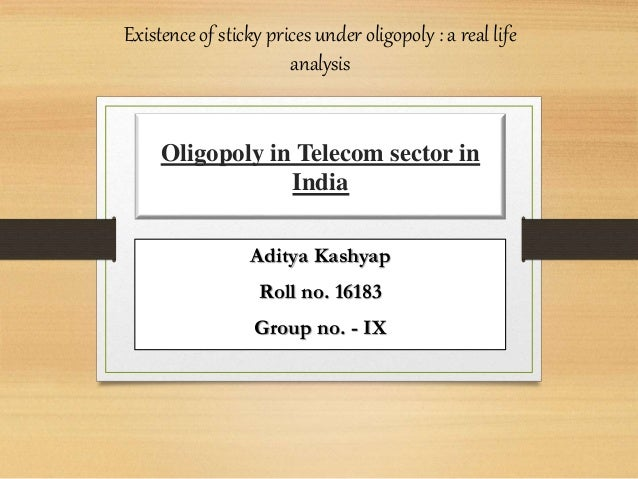 oligopoly telecom india Only allows us to understand the landscape of the telecom industry in india but also aims to understand how the  is the indian telecom industry an oligopoly this.