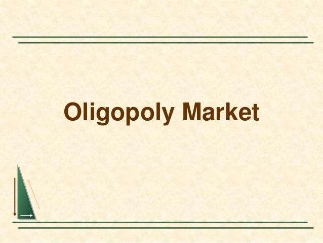 Oligopoly Market