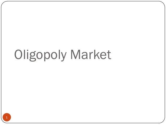 Oligopoly Market1